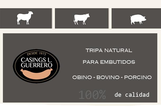 Casings L. Guerrero, S.L. productor de tripa natural de ovino, bovino y porcino